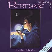 Stephen Rhodes (New Age): Perfume