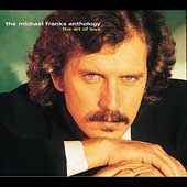 Michael Franks: The Michael Franks Anthology: The Art of Love
