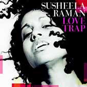 Susheela Raman: Love Trap