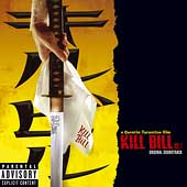 Original Soundtrack: Kill Bill, Vol. 1 [Original Motion Picture Soundtrack]