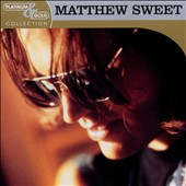 Matthew Sweet: Platinum & Gold Collection