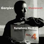 Shostakovich: Symphony no 4 / Gergiev, Kirov Orchestra