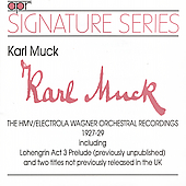 Signature Series - Karl Muck - 1927-29 Wagner Recordings