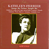 Kathleen Ferrier - Songs My Father Taught Me