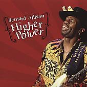Bernard Allison: Higher Power
