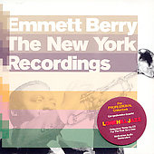 Emmett Berry: New York Recordings *