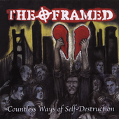 The Framed: Countless Ways of Self-Destruction