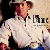 Chris LeDoux: Anthology Volume 1