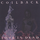 Coilback: Love Is Dead