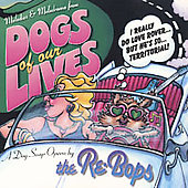 Re-Bops: Dogs of Our Lives
