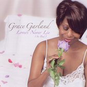 Grace Garland: Lovers Never Lie (In Bed)