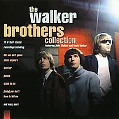 The Walker Brothers: The Collection