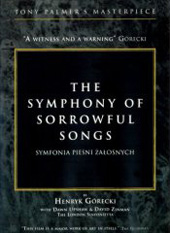 Henryk Gorecki: The Symphony of Sorrowful Songs / Dawn Upshaw, David Zinman / A Tony Palmer Film [DVD]