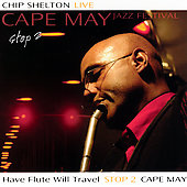 Chip Shelton: Stop 2: Cape May Jazz Festival