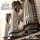 A Sacred Romance - Franck, Widor, et al / Kevin Clarke