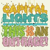 Capital Lights: This Is an Outrage!