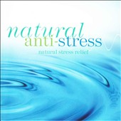 David Bradstreet/Dan Gibson: Solitudes: Natural Anti-Stress-Natural Stress Relief