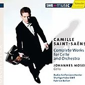Saint-Saëns: Complete Works for Cello and Orchestra / Moser, Bollon, Stuttgart Radio SO