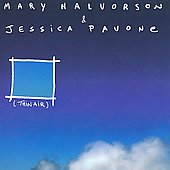 Jessica Pavone/Mary Halvorson: Thin Air