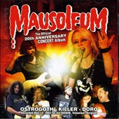 Doro/Killer/Ostrogoth: Mausoleum 20th Anniversary Concert Album