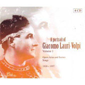 A Portrait of Giacomo Lauri-Volpi Vol 1 - Opera Arias & Scenes, Songs 1920-1957
