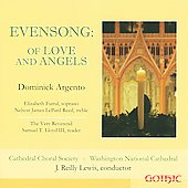 Dominick Argento: Evensong - Of Love and Angels / Lewis, Futral, Reed, Cathedral Choral Society