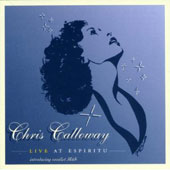 Chris Calloway: Chris Calloway Live at Espiritu