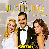 Original Soundtrack: Ay Juancito [Soundtrack]