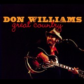 Don Williams: Great Country [Digipak]