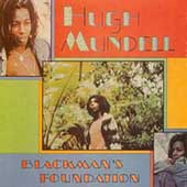 Hugh Mundell: Blackman's Foundation