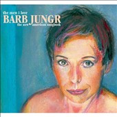 Barb Jungr: The  Men I Love: The New American Songbook [Digipak]