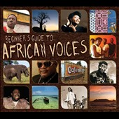 Various Artists: Beginners Guide to African Voices