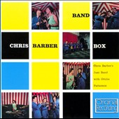 Chris Barber (1~Trombone): Chris Barber Band Box