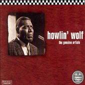Howlin' Wolf: Genuine Article: The Best of Howlin' Wolf