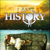 I Am History: Vision