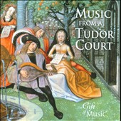Music from a Tudor Court