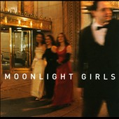 Moonlight Girls: Moonlight Girls