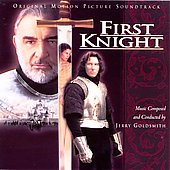 Jerry Goldsmith: First Knight