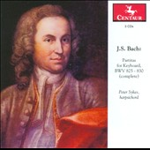 J.S. Bach: Partitas for Keyboard BWV 825-830 / Peter Sykes, harpsichord