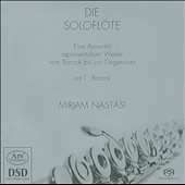 The Solo Flute, Vol. 1: The Baroque Period / Mirjam Nastasi, flute