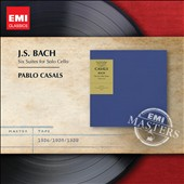 J.S. Bach: Suites for solo Cello / Pablo Casals, cello (1936, 38, 39)