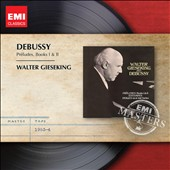 Debussy: Preludes, Books I & II / Walter Gieseking