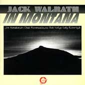 Jack Walrath: In Montana