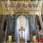 Redcliffe Restored / Mozart, Sibelius, Elgar / Andrew Kirk, Organ of St Mary Redcliffe