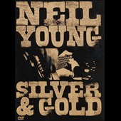 Neil Young: Silver & Gold [Video]