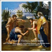 Handel: Il pastor fido / Bates, Crowe, Dennis, Manley, Shaw, Van der Linde