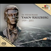 In Memoriam: Yakov Kreizberg, 1959-2011 / Works by Dvorak, Debussy, Wagner, Tchaikovsky & Struss Jr.