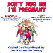 Don't Hug Me, I'm Pregnant