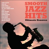 Various Artists: Smooth Jazz Hits: Ultimate Grooves
