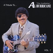 Various Artists: A  Tribute To Al Hurricane: Live, Vol. 1